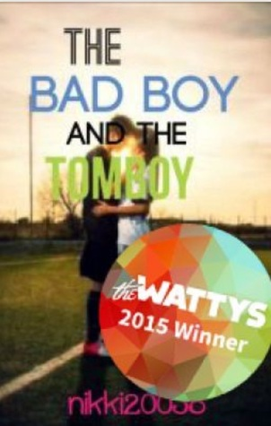 the bad boy and the tomboy by nikki