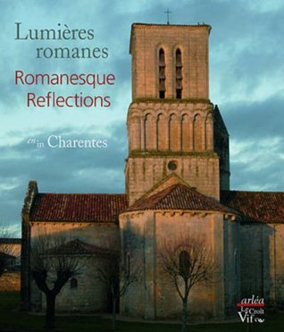 Lumières romanes en Charentes