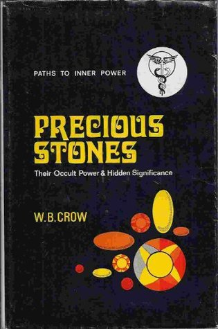 Precious Stones: Their Occult Power and Hidden Significance