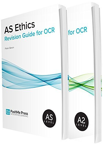 Religious Studies A Level Revision: AS & A2 Religious Ethics for OCR