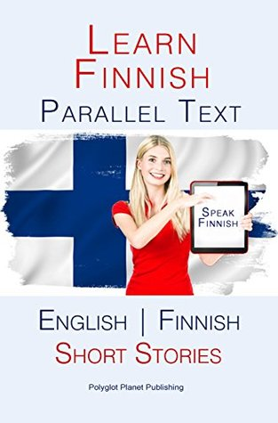 Learn Finnish - Parallel Text - Short Stories
