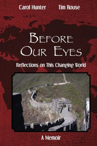 Before Our Eyes: Reflections on This Changing World
