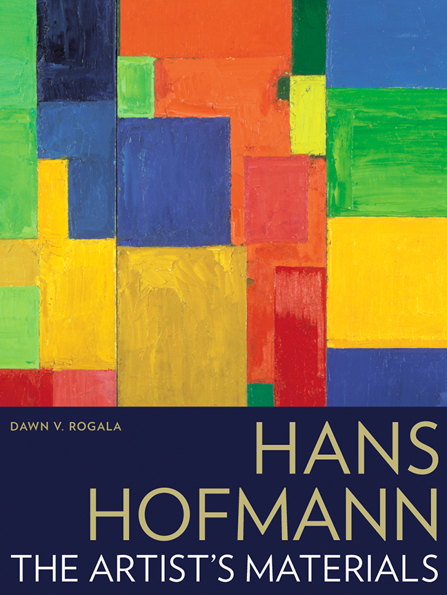 Hans Hofmann: The Artist's Materials