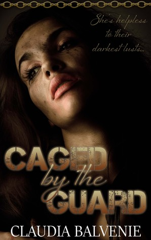 Caged by the Guard (Dangerous Games, #1)