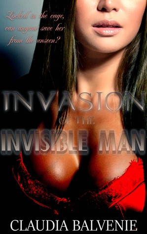 Invasion of the Invisible Man (Prey of the Super Villains, #4)