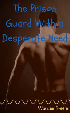The Prison Guard With a Desperate Need