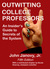Outwitting College Professo...