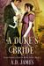 A Duke's Bride, Episode 1