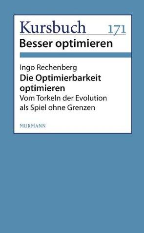Die Optimierbarkeit optimieren: Vom Torkeln der Evolution als Spiel ohne Grenzen