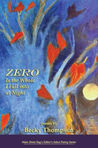 Zero Is the Whole I Fall Into at Night: Poems