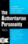 The Authoritarian Personality: Studies in Prejudice Series