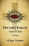 The Last Wizard: Case Files