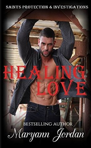 Healing Love (Saints Protection & Investigations, #2)