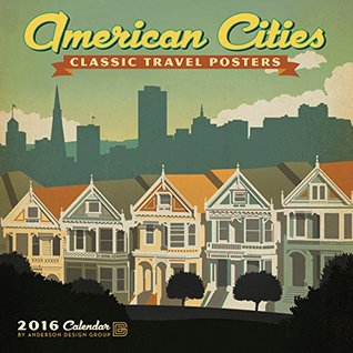 American Cities Classic Posters 2016 Wall Calendar