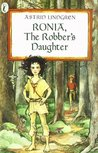 Ronia, the Robber's Daughter by Astrid Lindgren