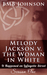 Melody Jackson v. the Woman in White by B.M.B. Johnson