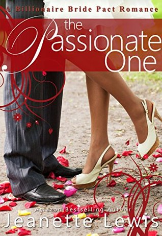 The Passionate One (Billionaire Bride Pact)