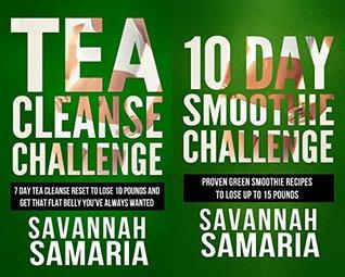 Smoothies: Tea Cleanse: 2 in 1 Box Set Challenge - 10 Day Green Smoothie Cleanse and Tea Cleanse Challenge (FREE Bonus - Health Book Box Set 3)