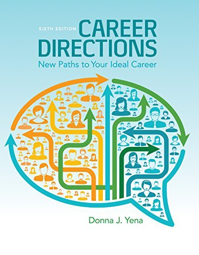 Career Directions: New Paths to Your Ideal Career: Career Directions: New Paths to Your Ideal Career
