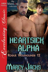 Heartsick Alpha (Rogue Wolfhounds, #12)