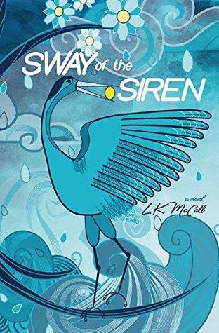 Sway of the Siren