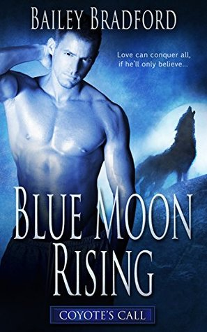 Blue Moon Rising (Coyote's Call, #3)
