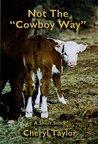 "Not the ""Cowboy Way"""