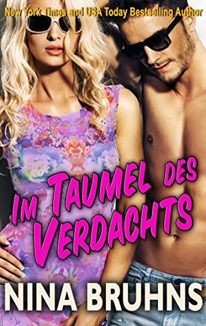 Ebook Im Taumel des Verdachts by Nina Bruhns read!