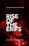 Rise of the Erifs by Atlanta Bushnell