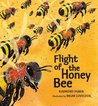 Flight of the Honey Bee (Nature Storybooks)