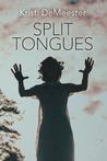 Split Tongues