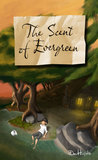 The Scent of Evergreen (The Aurora Cycle Book 2)