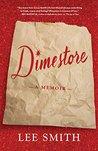 Dimestore: A Writ...