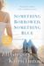 Something Borrowed, Something Blue by Jill Gregory