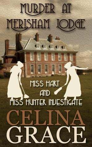 Murder at Merisham Lodge (Miss Hart and Miss Hunter Investigate, #1)