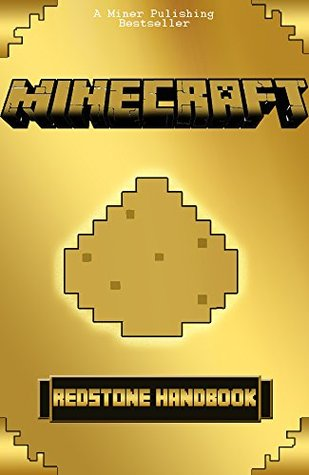Minecraft Redstone Minecraft Handbook The Ultimate Redstone