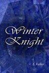 Winter Knight by L. Valko