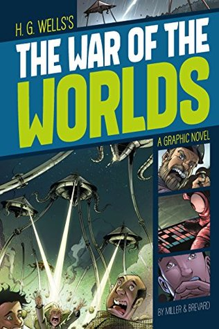 The War of the Worlds (Graphic Revolve: Common Core Editions)