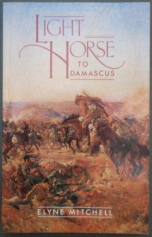 Light Horse To Damascus