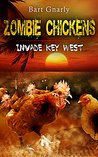 Zombie Chickens Invade Key West