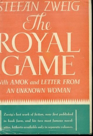 The royal game. Amok. Letter from an unknown woman