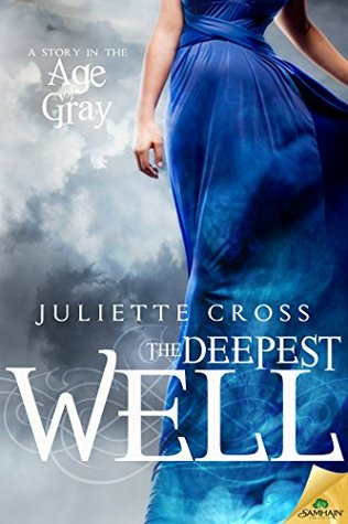 The Deepest Well(Age of Gray 1)