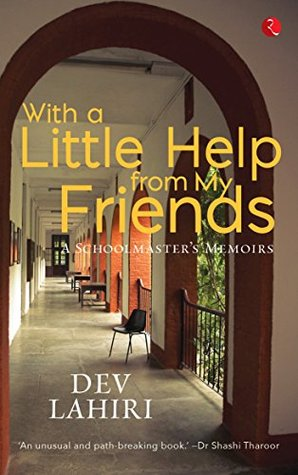 With a Little Help from My Friends: A Schoolmaster's Memoirs