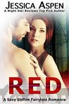 RED (Sexy Shifter Fairytale Romances, #1)