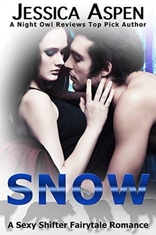 SNOW (Sexy Shifter Fairytale Romances, #2)