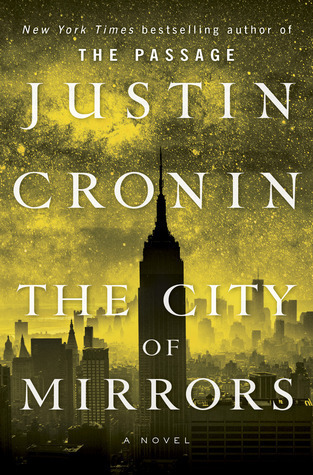 The City of Mirrors(The Passage 3)