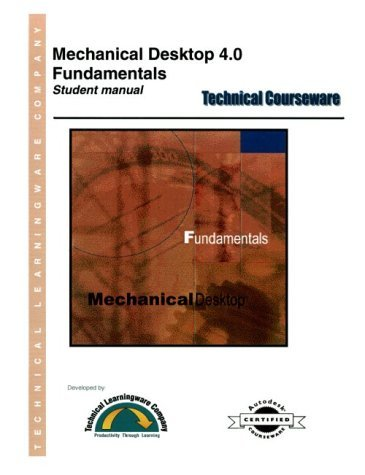 Mechanical Desktop 4.0 Fundamentals - Student Manual