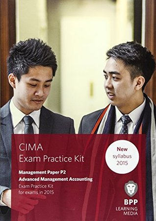 CIMA P2 Advanced Management Accounting: Objective Test Question Kit