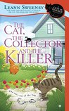The Cat, the Collector and the Killer (A Cats in Trouble Mystery, #8)