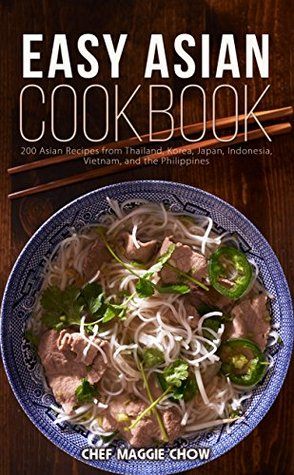 Easy asian cookbook 200 asian recipes from thailand korea japan 28429251 forumfinder Choice Image